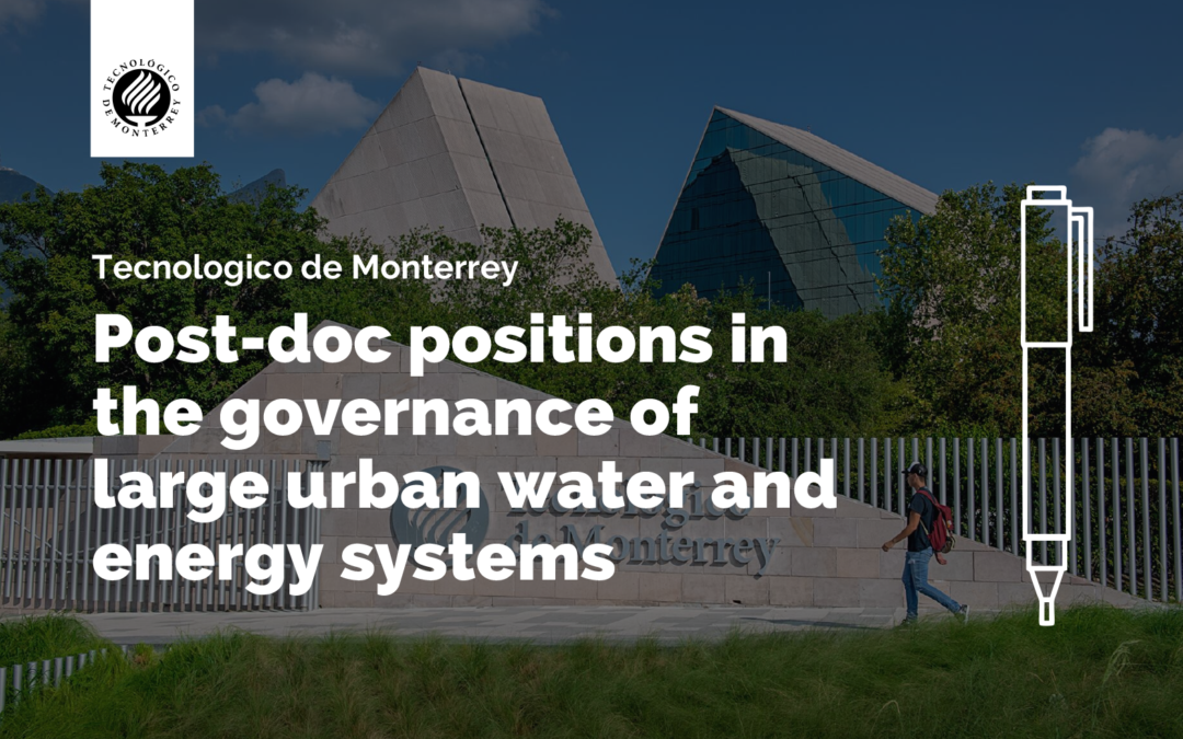 Post-doc positions in the governance of large urban water and energy systems