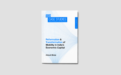 Reformation & Transformation of Mobility in India's Economic Capital